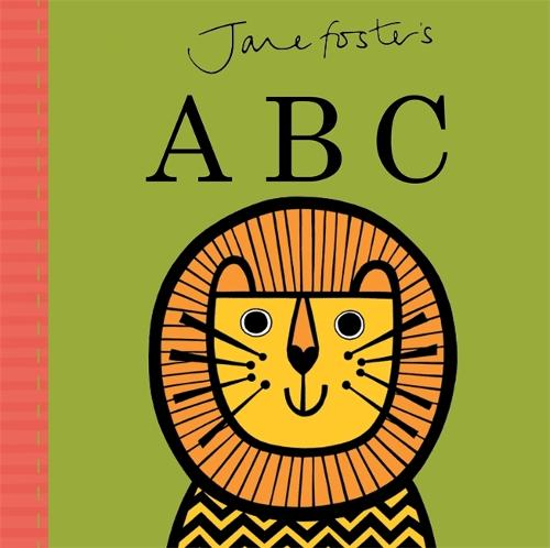Jane Foster's ABC - Jane Foster Books (Hardback)