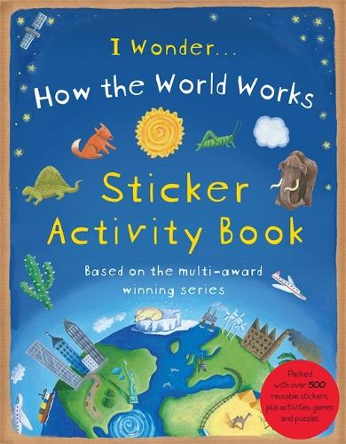 How the World Works: Sticker Activity Book - How The (Paperback)