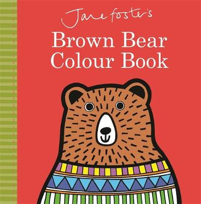 Jane Foster's Brown Bear Colour Book (Board book)