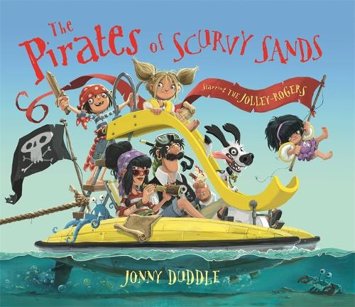 The Pirates of Scurvy Sands - Jonny Duddle (Paperback)
