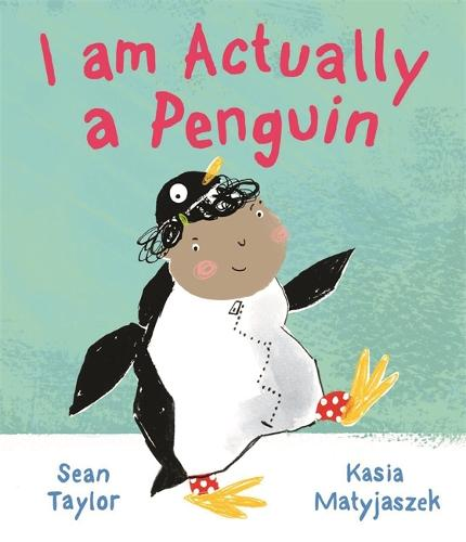 I am Actually a Penguin (Paperback)