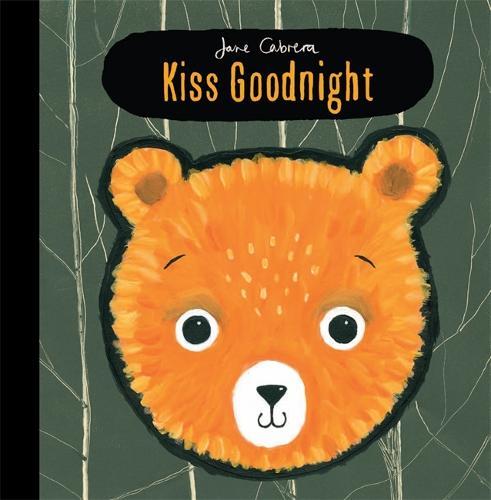 Jane Cabrera: Kiss Goodnight (Hardback)