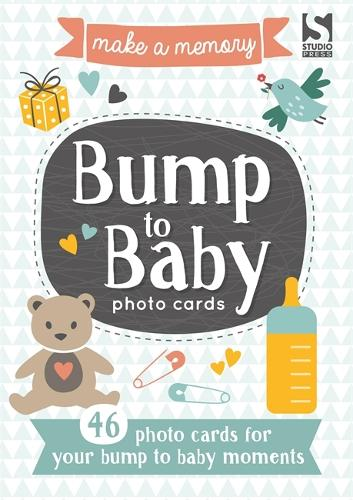 Make a Memory Bump to Baby Photo Cards: Make a moment into a memory to keep forever. - Make a Memory (Paperback)
