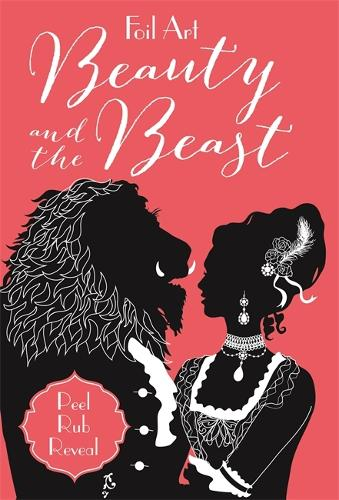 Foil Art Beauty & the Beast - Foil Art (Paperback)