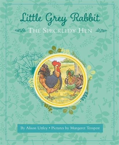 Little Grey Rabbit: The Speckledy Hen - Little Grey Rabbit (Hardback)