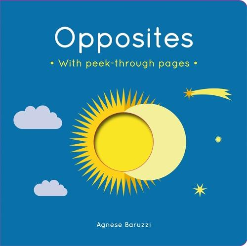 Opposites: A board book with peek-through pages (Board book)