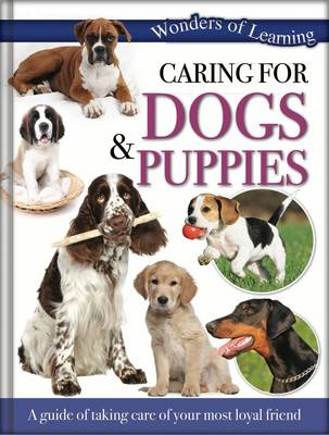 Wonders of Learning - Caring for Dogs and Puppies: Reference Omnibus - Wonders of Learning (Hardback)