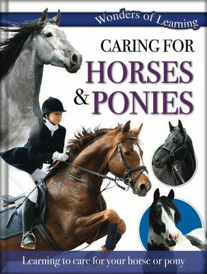 Wonders of Learning: Caring for Horses and Ponies: Reference Omnibus - Wonders of Learning (Hardback)