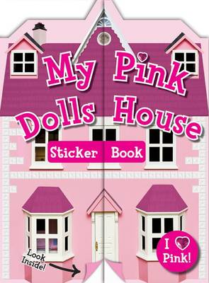 My Pink Doll's House: Sticker & Activity - Look Inside Sticker Book (Paperback)