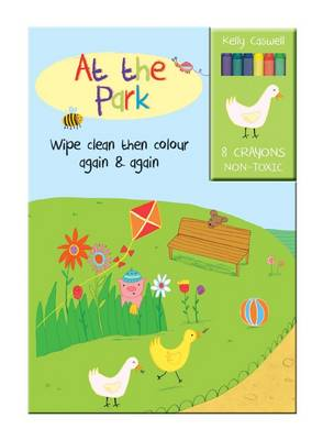 Colour Me Again and Again Book - At the Park - Colour Me Again and Again Book (Board book)