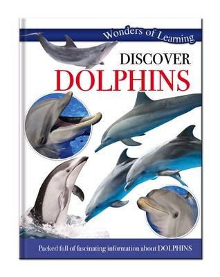 Wonders of Learning: Discover Dolphins: Wonders of Learning Omnibus - Wonders of Learning (Hardback)