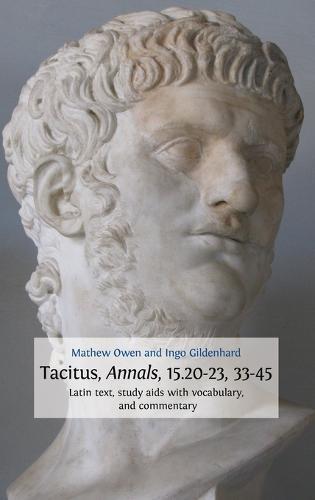 Tacitus, Annals, 15.20-23, 33-45 (Hardback)