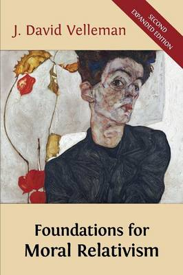 Foundations for Moral Relativism: Second Expanded Edition (Paperback)