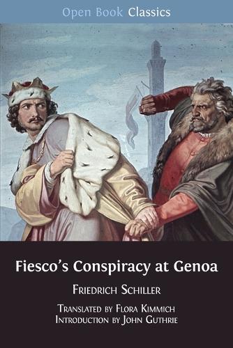 Fiesco's Conspiracy at Genoa (Paperback)