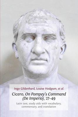 Cicero, on Pompey's Command (De Imperio), 27-49 (Paperback)