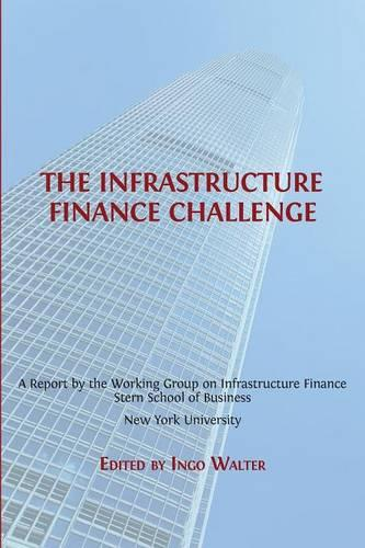 The Infrastructure Finance Challenge - Open Report 3 (Paperback)