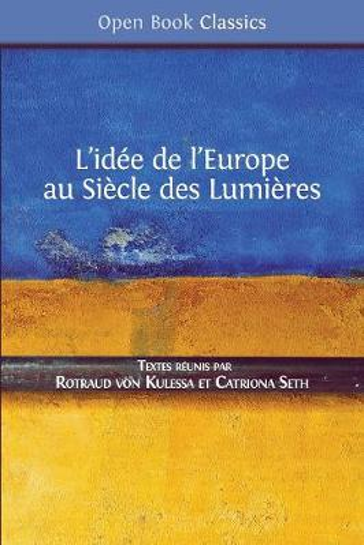 L'Id e de l'Europe: Au Si cle Des Lumi res - Open Book Classics 6 (Paperback)