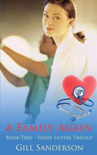 A Family Again: A Heartwarming Medical Romance - Medical Romances 1 (Paperback)