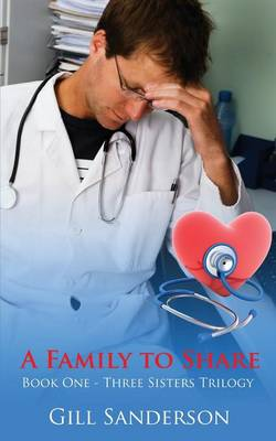 A Family to Share: A Heartwarming Medical Romance - Medical Romances 2 (Paperback)