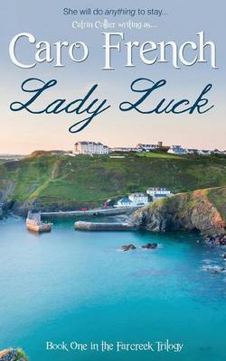 Lady Luck - The Farcreek Trilogy 1 (Paperback)
