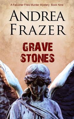 Grave Stones - The Falconer Files 9 (Paperback)