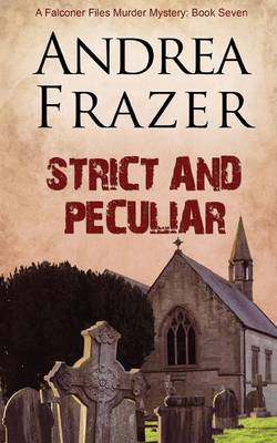 Strict and Peculiar - The Falconer Files 7 (Paperback)