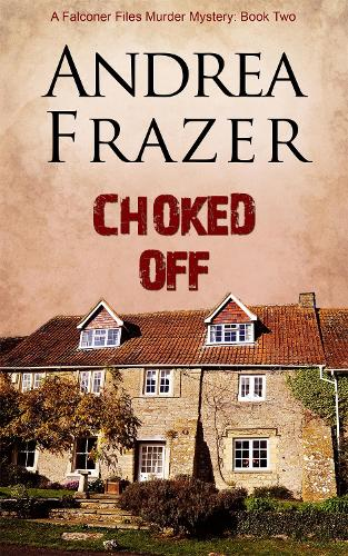 Choked Off - The Falconer Files 2 (Paperback)