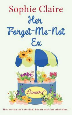 Her Forget-Me-Not Ex (Paperback)