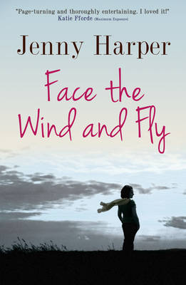 Face the Wind and Fly - The Heartlands Series (Paperback)