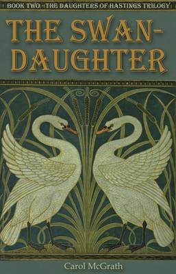 The Swan-Daughter - The Daughters of Hastings Trilogy 2 (Paperback)