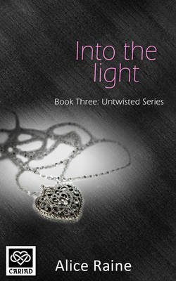 Into The Light - Untwisted Series 3 (Paperback)