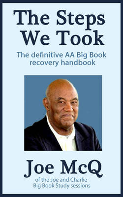 The Steps We Took - Addiction Recovery Series 8 (Paperback)