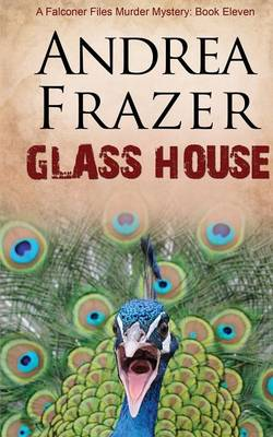 Glass House - The Falconer Files 11 (Paperback)