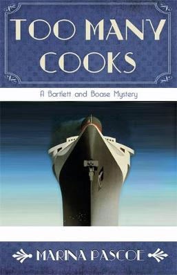 Too Many Cooks - The Bartlett and Boase Mysteries 2 (Paperback)