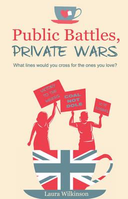 Public Battles, Private Wars (Paperback)