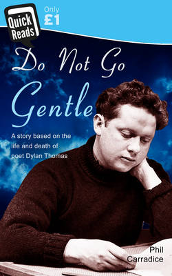 Do Not Go Gentle - Quick Reads 1 (Paperback)