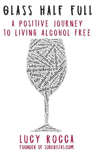 Glass Half Full - Addiction Recovery Series 3 (Paperback)
