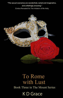 To Rome With Lust - The Mount Series 3 (Paperback)