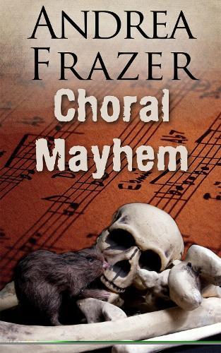 Choral Mayhem (Paperback)