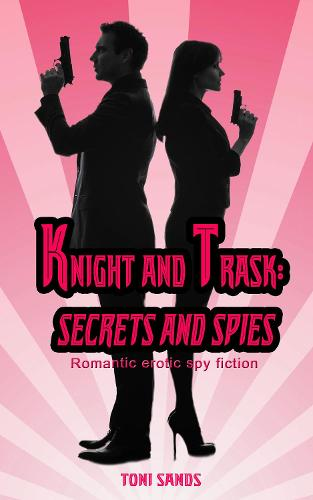 Knight and Trask: Secrets and Spies (Paperback)