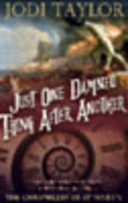 Just One Damned Thing After Another: The Chronicles of St. Mary's series - The Chronicles of St. Mary's series 1 (Big book)