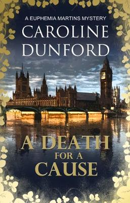 A Death for a Cause - A Euphemia Martins Mysteries 8 (Paperback)