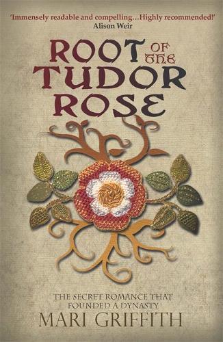 Root of the Tudor Rose (Hardback)