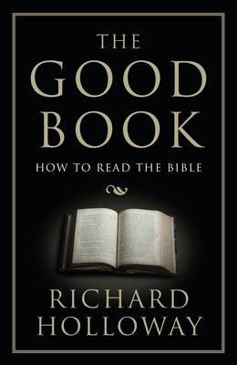 The Good Book: How to Read the Bible - How to Read (Paperback)