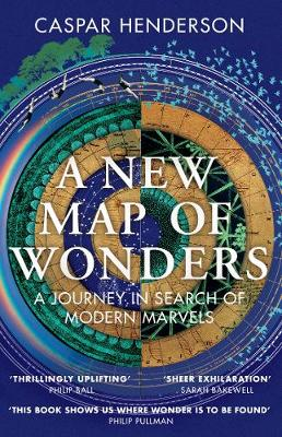 A New Map of Wonders: A Journey in Search of Modern Marvels (Paperback)