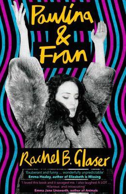 Paulina & Fran (Paperback)
