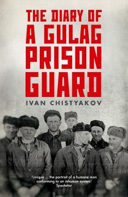 The Diary of a Gulag Prison Guard (Paperback)