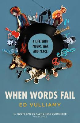 When Words Fail: A Life with Music, War and Peace (Paperback)
