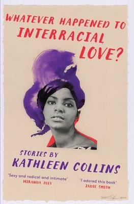 Whatever Happened to Interracial Love? (Hardback)