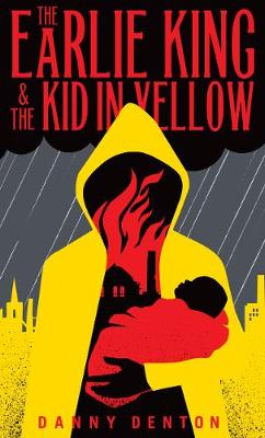 """Danny Denton Reads from & Discusses """"The Earlie King & The Kid In Yellow"""""""